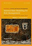 Interest Rate Modeling for Risk Management: Market Price of Interest Rate Risk (Second Edition) (Economics: Current and Future Developments, Band 1)