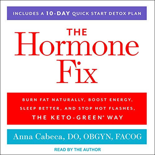 The Hormone Fix Audiobook By Anna Cabeca DO OBGYN FACOG cover art