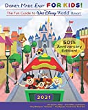 Disney Made Easy for Kids!: Walt Disney World Resort