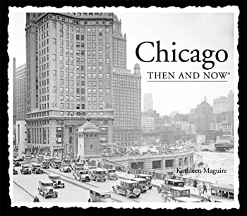 Paperback Chicago Then and Now (Compact) Book