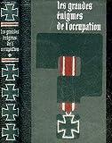 Les grandes énigmes de l'occupation. tome 1, 2, 3 - Crémille