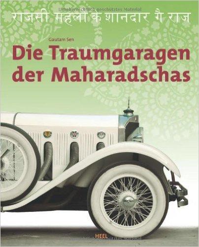 Die Traumgaragen der Maharadschas ( 1. Dezember 2012 )