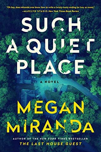 En Un Lugar Tan Tranquilo de Megan Miranda