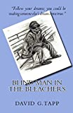 Blind Man In The Bleachers (English Edition)