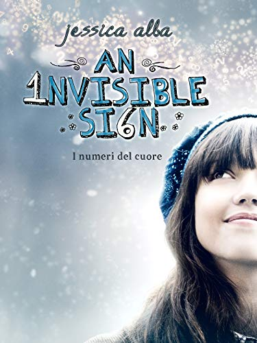 An Invisible Sign - I numeri del cuore
