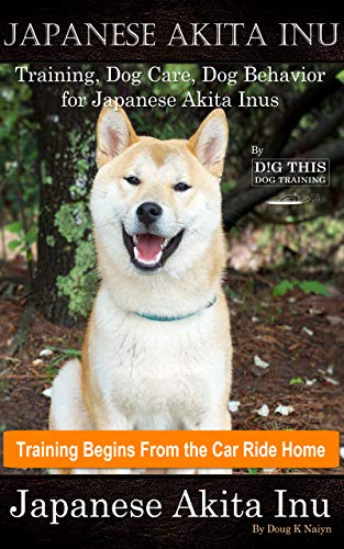 Japanese Akita Inu Training, Dog Care, Dog Behavior, for Japanese Akita Inus...