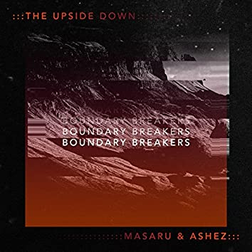 The Upside Down (feat. Masaru)