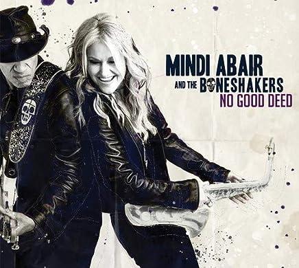 Mindi Abair & the Boneshakers - No Good Deed (2019) LEAK ALBUM