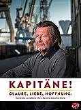 Kapitäne!: Glaube, - www.hafentipp.de, Tipps für Segler