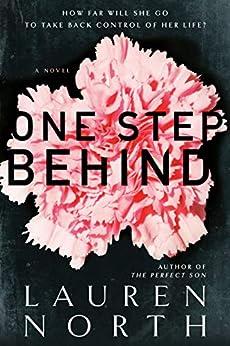 One Step Behind by [Lauren North]