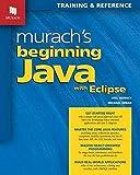 Murach s Beginning Java with Eclipse