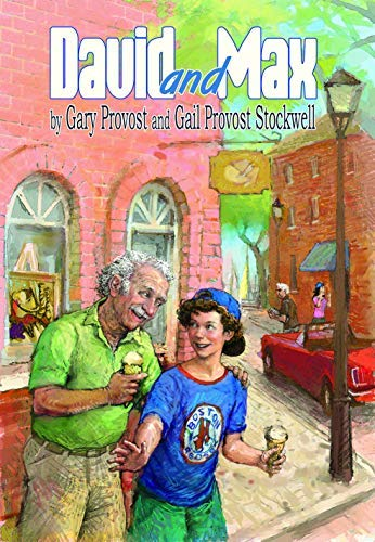 David and Max by Gail Provost Stockwell (2006-08-01)