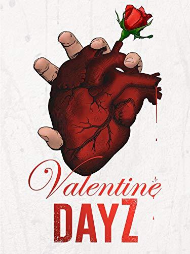 Valentine DayZ