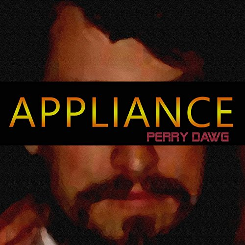 Appliance [Explicit]