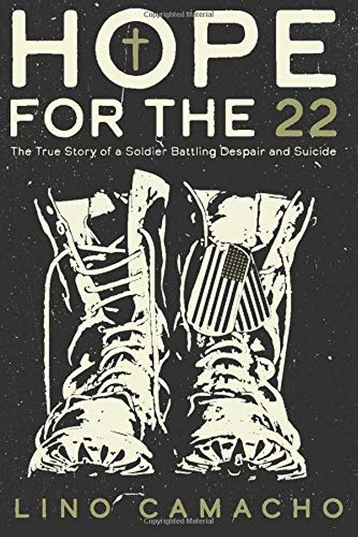 アトラス訴えるメンターHope for the 22: The True Story of a Soldier Battling Despair and Suicide
