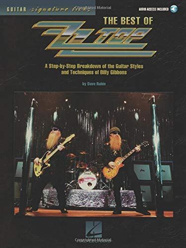 The Best of Zz Top: A Step-By-Step Breakdown of the Guitar Styles and Techniques of Billy Gibbons