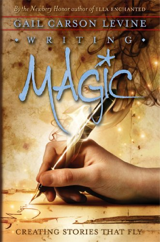 Writing Magic: Creating Stories That Fly by Levine, Gail Carson ebook deal