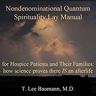 Nondenominational Quantum Spirituality Lay Manual for Hospice Patients and Their Families cover art