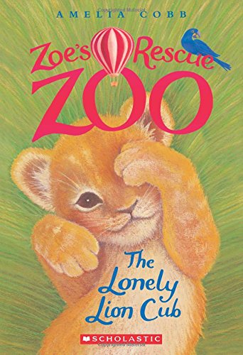 The Lonely Lion Cub (Zoe