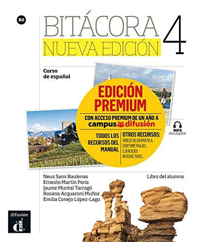 Bitácora 4 Nueva edición (B2). Libro del alumno + MP3 descargable + Premium