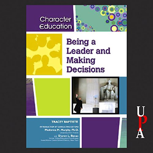 Being a Leader and Making Decisions audiobook cover art