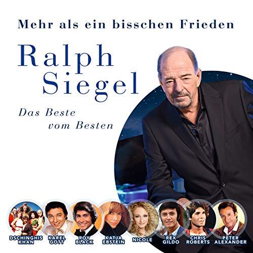 Ralph Siegel - Mehr als ein bisschen Frieden