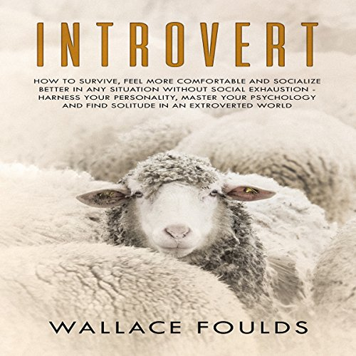 Introvert Audiobook By Wallace Foulds cover art