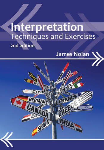 Compare Textbook Prices for Interpretation: Techniques and Exercises 4 Professional Interpreting in the Real World 4 2nd edition Edition ISBN 9781847698094 by Nolan, James