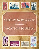 Nizhny Novgorod Vacation Journal: Blank Lined Nizhny Novgorod Travel Journal/Notebook/Diary Gift Idea for People Who Love to Travel