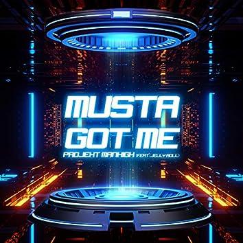Musta Got Me (feat. Jelly Roll)