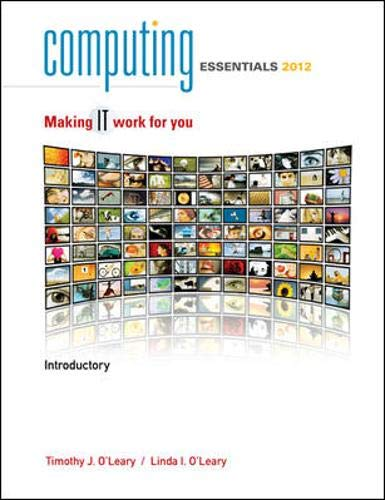 Computing Essentials, Introductory: Making IT Work for You