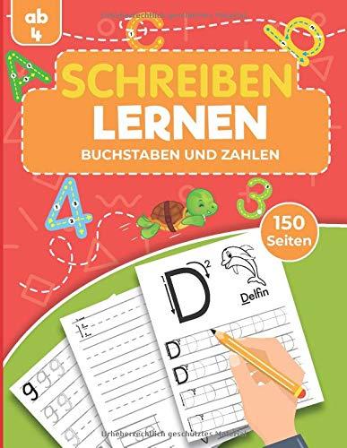 Schreiben lernen ab 4 - Buchstaben und Zahlen: Übungsheft für Kinder im Kindergarten und Vorschule