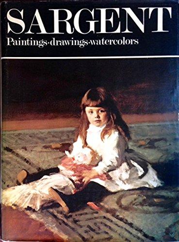 John Singer Sargent: Paintings, Drawings, Watercolors.