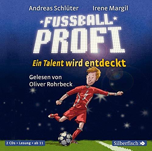 Fußballprofi. Ein Talent wird entdeckt: 2 CDs (Fußball und ..., Band 4)