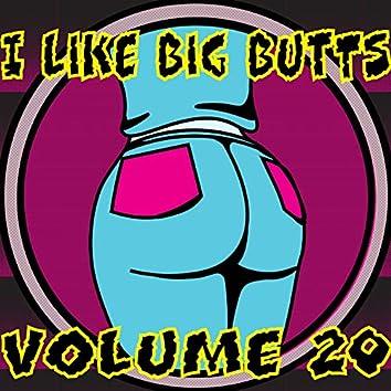 I Like Big Butts, Vol. 20