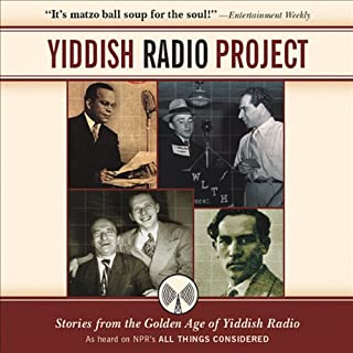 Yiddish Radio Project     Stories from the Golden Age of Yiddish Radio              By:                                                                                                                                 Scott Simon                               Narrated by:                                                                                                                                 Scott Simon,                                                                                        Carl Reiner,                                                                                        Jerry Stiller                      Length: 2 hrs and 16 mins     44 ratings     Overall 4.5