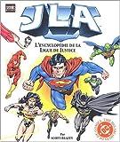 JLA. L'encyclopédie de la Ligue de Justice