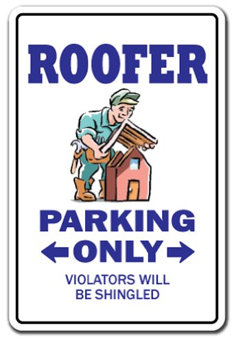 SignMission Roofer Aluminum Sign | Indoor/Outdoor | Funny Home Décor for...