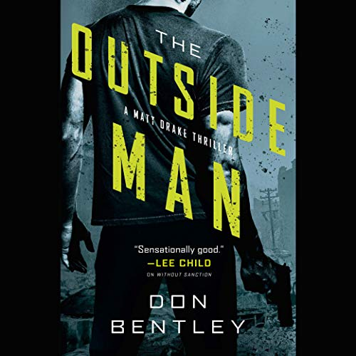 The Outside Man Audiobook By Don Bentley cover art