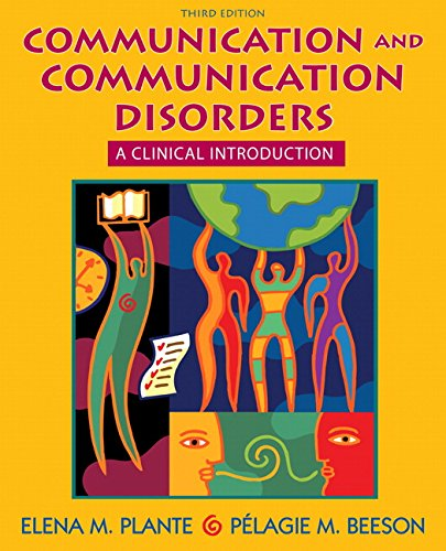 Communication and Communication Disorders: A Clinical...