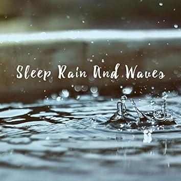 Sleep Rain And Waves