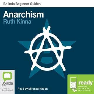 Anarchism: Bolinda Beginner Guides cover art
