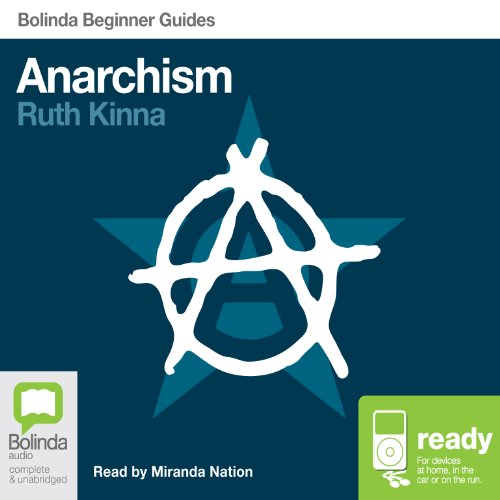 Anarchism: Bolinda Beginner Guides Titelbild