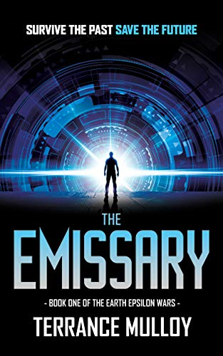 The Emissary (The Earth Epsilon Wars Book 1)