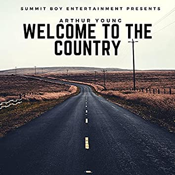 Welcome To The Country