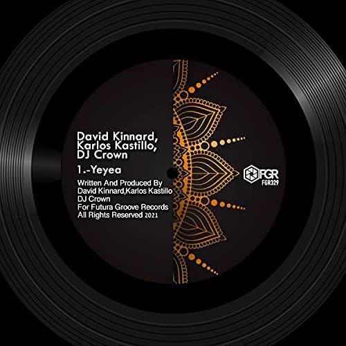 David Kinnard, Karlos Kastillo & Dj Crown