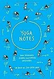 Yoganotes: Yoga Sequenzen schnell und einfach skizzieren - Eva-Lotta Lamm