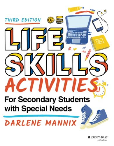 Compare Textbook Prices for Life Skills Activities for Secondary Students with Special Needs 3 Edition ISBN 9781119788768 by Mannix, Darlene