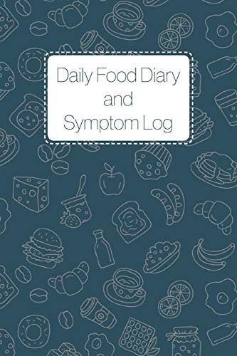 Daily Food Diary and Symptom Log: 12 Week Daily Food Journal - IBS, Crohn's, Celiac Disease and Othe