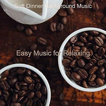 Easy Music for Relaxing